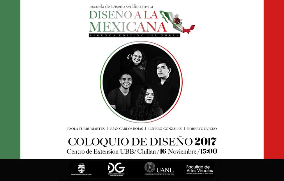 Coloquio de Diseño 2017 | Diseño a la Mexicana, edición del Norte