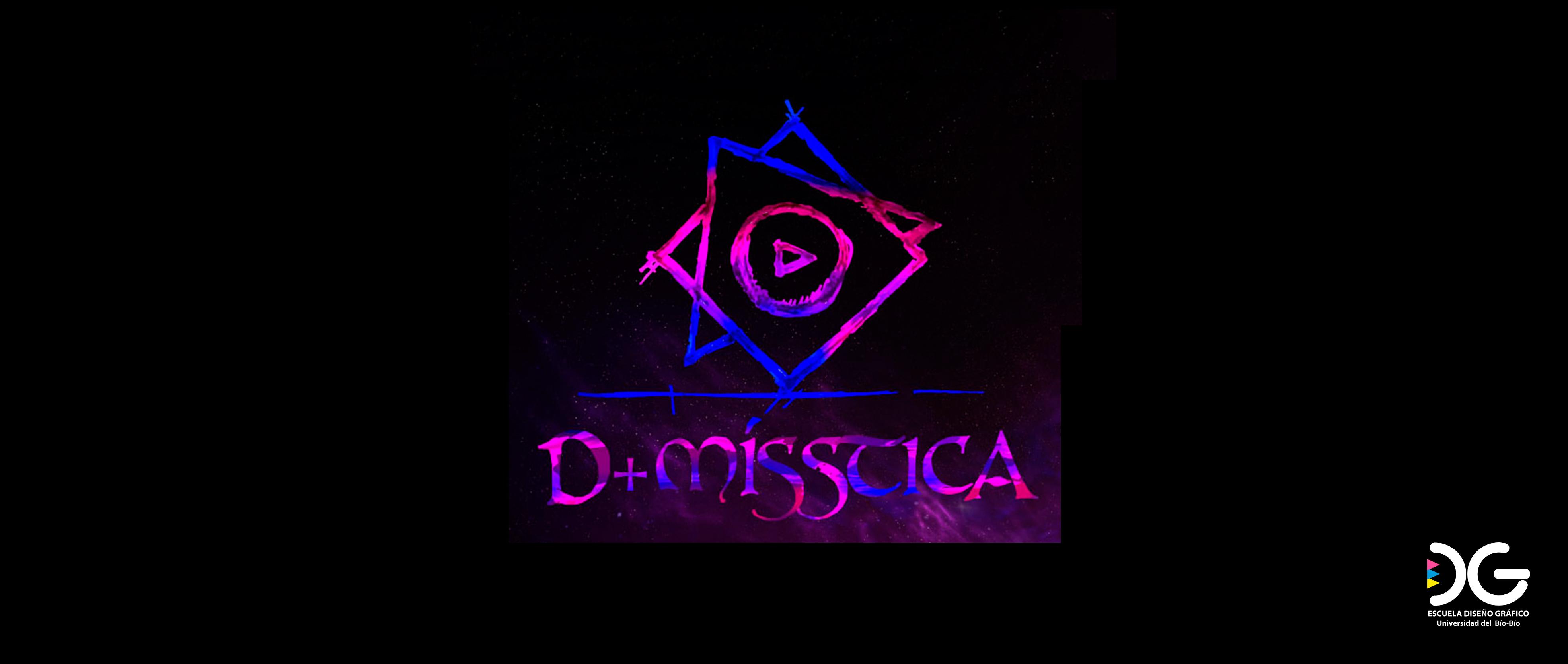 D+MISSTICA : Evento en Desarrollo